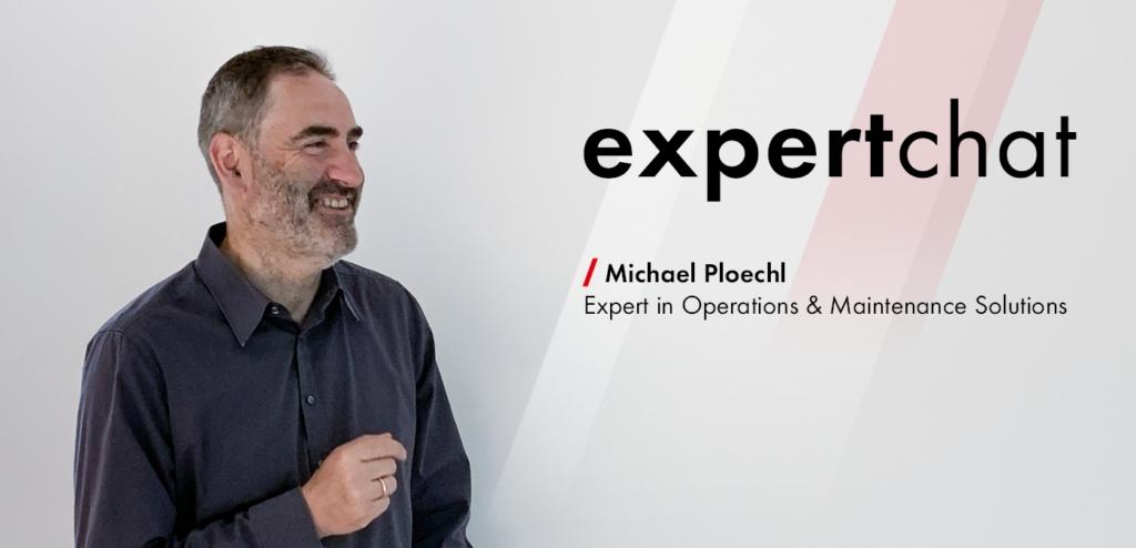 Michael Ploechl, Expert in Operation & Maintenance Solutions